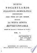 Nuevo vocabulario filosófico-democrático indispensable para todos los que deseen entender la nueva lengua revolucionaria