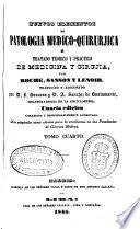 Nuevos elementos de Patologia medico-quirurjica [sic] o Tratado teorico y practico de Medicina y Cirujia