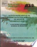 Nuevos Instrumentos de Comercilacion Bursatil de Apoyo Al Desarrolo Agricola