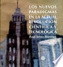 Nuevos Paradigmas en la Actual Revolución Científica Y Tecnológica, Los