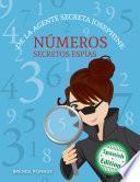 Números secretos espías De la agente secreta Josephine (Secret Agent Josephine's Numbers)
