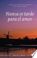 Nunca es tarde para el amor