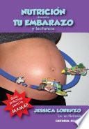 Nutrición durante tu embarazo y lactancia
