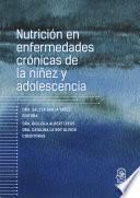 Nutrición en enfermedades crónicas de la niñez y adolescencia