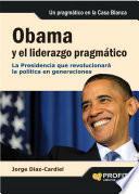 Obama y el liderazgo pragmático