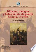 Obispos, clérigos y fieles en pie de guerra