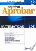 Objetivo aprobar LOE: Matemáticas 1 Bachillerato