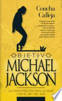Objetivo Michael Jackson / Objective Michael Jackson