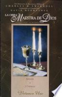 Obra Maestra de Dios - Vol. l - Génesis a 2 Crónicas