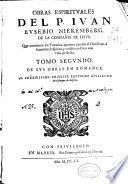 Obras christianas del P. Iuan Eusebio Nieremberg ...
