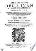 OBRAS CHRISTIANAS DEL P. IVAN EVSEBIO NIEREMBERG, DE LA COMPAÑIA DE IESVS
