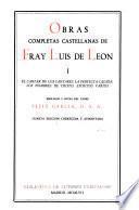 Obras completas castellanas de Fray Luis de León: El cantar de los cantares. La perfecta casada. Los nombres de Cristo. Escritos varios