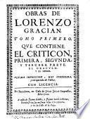 Obras de Lorenzo Gracian. Tomo primero [-segundo]