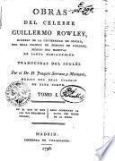 OBRAS DEL CELEBRE GUILLERMO ROWLEY, MIEMBRO DE LA UNIVERSIDAD DE OXFORD, DEL REAL COLEGIO DE MÉDICOS DE LONDRES, MÉDICO DEL HOSPITAL DE SANTA MARIA-LE-BONE.