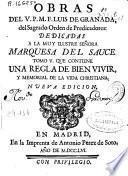 Obras del V.P.M.F. Luis de Granada, del Sagrado Orden de Predicadores ...
