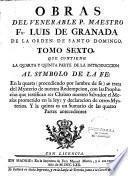 Obras del venerable P. Maestro Fr. Luis De Granada de la Orden de Santo Domingo