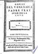 Obras del venerable padre fray Iuan de la Cruz