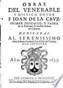 Obras del venerable y mistico dotor J. de la Crus