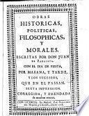Obras históricas, políticas, filosóphicas, y morales