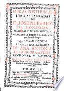 Obras posthumas lyricas humanas de D. Joseph Perez de Montoro