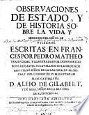 Obseruaciones de estado y de historia sobre la vida y serbicios del Señor de Villaroe