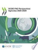 OCDE-FAO Perspectivas Agrícolas 2020‑2029