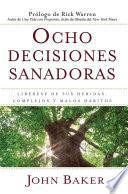 Ocho decisiones sanadoras (Life's Healing Choices)