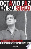 Octavio Paz en su siglo (Mapa de las lenguas)