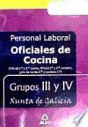 Oficial de cocina (1a y 2a) personal laboral de la xunta de galicia grupos iii y iv. Temario y test