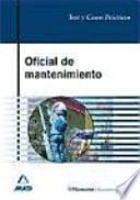 Oficial de mantenimiento. Test y casos prácticos