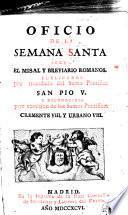 Oficio de la Semana Santa segun el missal y breviario romanos