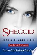 Ojos de Mi Princesa 3, Los. Sheccid, Cuando El Amor Duele