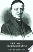 Olderico, ó, El zuavo pontificio