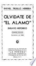Olvídate de El Alamo