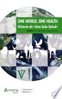 One World, One Health
