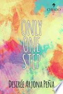 Only One Step