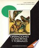 Operaciones concretas y formales