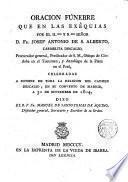 Oración funebre que en las exêquias por el Ilmo. Sr. D. Fr. Josef Anto de S. Alberto celebradas en el Convento del Carmen, descalzo de Madrid, a 30 de Nov. 1804, dixo Fr. Manuel de Sto. Thomas de A.