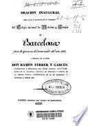 Oración inaugural leída el día 2 de octubre en el anfiteatro del Colegio Nacional de Medicina y Cirujía de Barcelona para la apertura del curso escolar del año 1838 y compuesta por el doctor Don Ramón Ferrer y Garcés