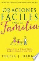 Oraciones Fáciles para la Familia