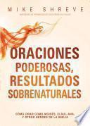 Oraciones poderosas, resultados sobrenaturales