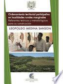 Ordenamiento territorial participativo en localidades rurales marginales