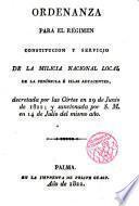 Ordenanza para el régimen, constitución y servicio de la Milicia Nacional Local de la Peninsula e Islas adyacentes