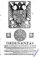 Ordenanzas que los moy ilustres ... Señores Granada mandaron guardar, para la buena governcion de su Republica, impressas año 1552