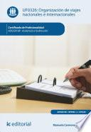 Organización de viajes nacionales e internacionales. ADGG0108