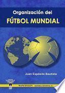 Organización del fútbol mundial