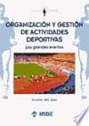 Organización y gestión de actividades deportivas