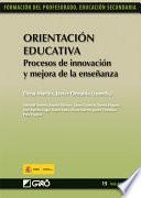 Orientación Educativa. Procesos de innovación y mejora de la enseñanza