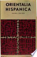 Orientalia Hispanica: Arabica-Islamica
