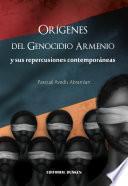 Origenes del Genocidio Armenio y sus repercuciones contemporaneas